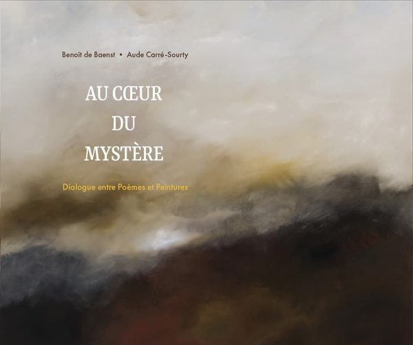 couverture du livre au coeur du mystère de Aude Carré-Sourty et Benoit de Baenst