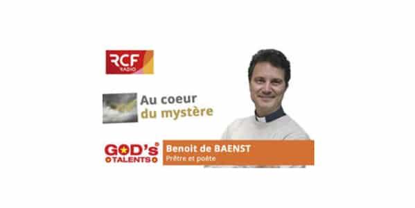 interview rcf de Benoit de Baenst, Au coeur du Mystère